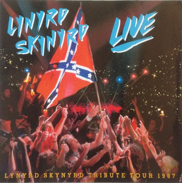 Lynyrd Skynyrd Southern by the Grace of God - Lynyrd Skynyrd Tribute Tour - 1987