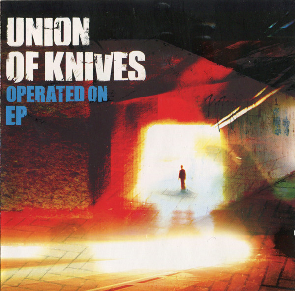 Union Of Knives Operated On EP