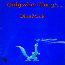 Blue Mink Only When I Laugh Vinyl