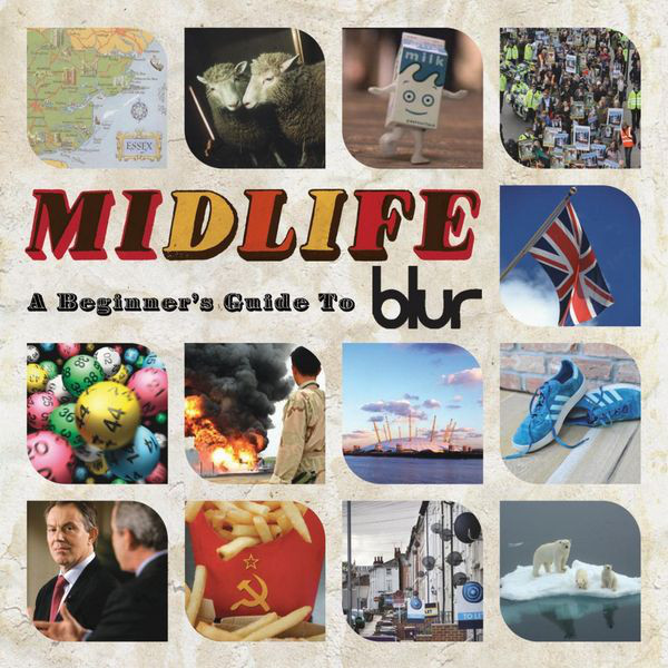 Blur Midlife (A Beginners Guide To Blur)