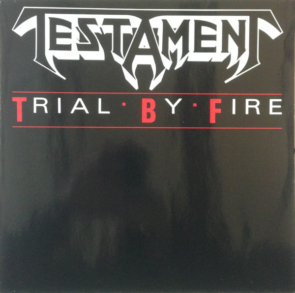 Testament Trial By Fire