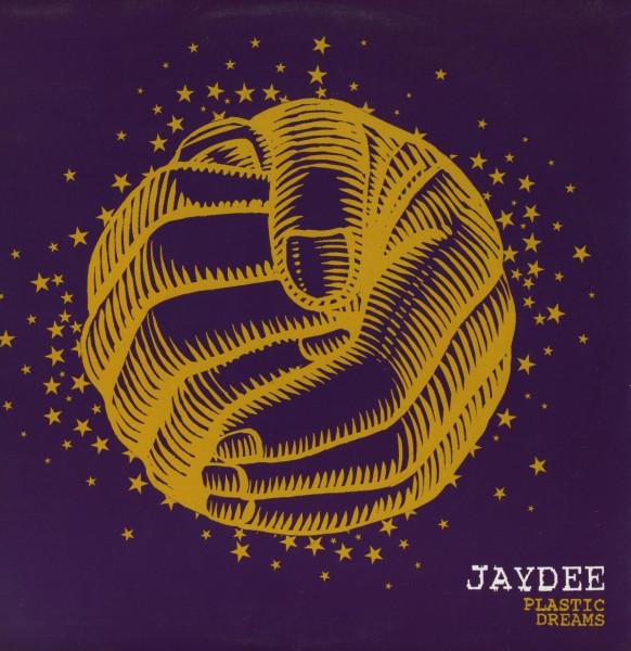 Jaydee Plastic Dreams