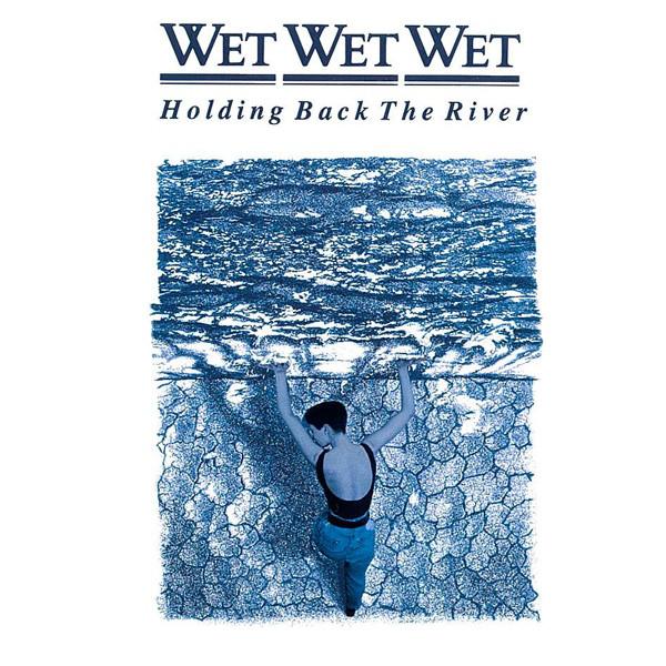 Wet Wet Wet Holding Back The River CD