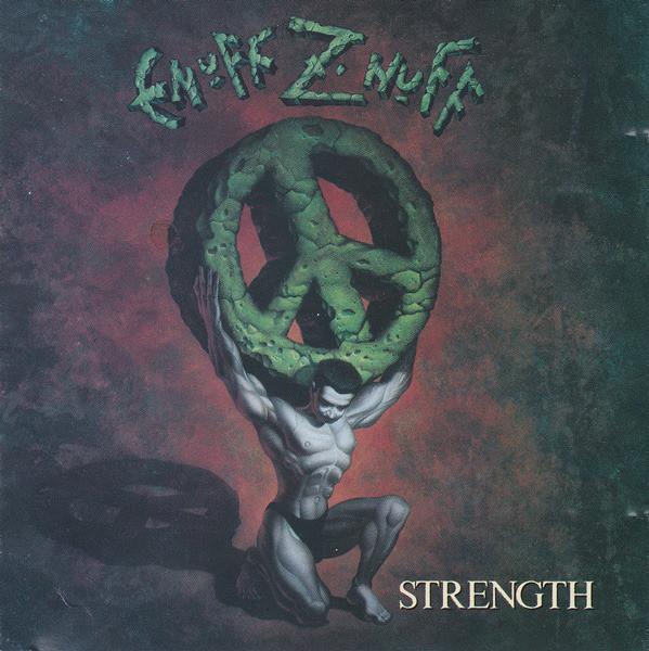Enuff Z Nuff Strength