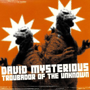 David Mysterious Troubadour Of The Unknown CD