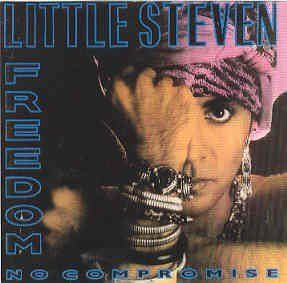 Little Steven Freedom No Compromise