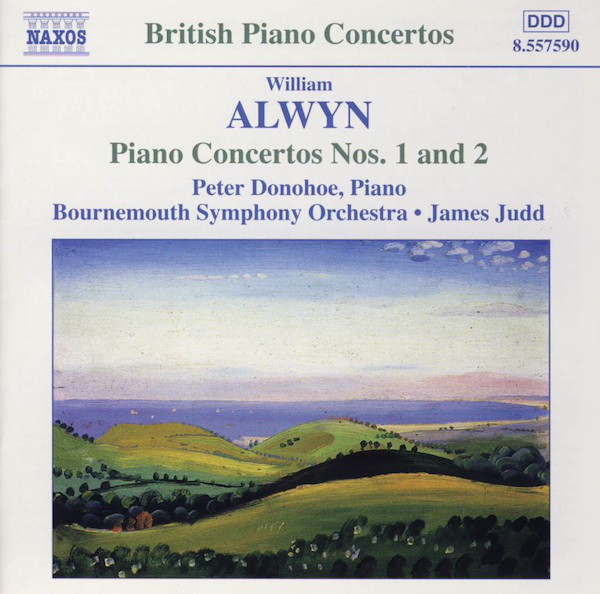 William Alwyn, Peter Donohoe, Bournemouth Symphony Orchestra, James Judd Piano Concertos Nos. 1 And 2