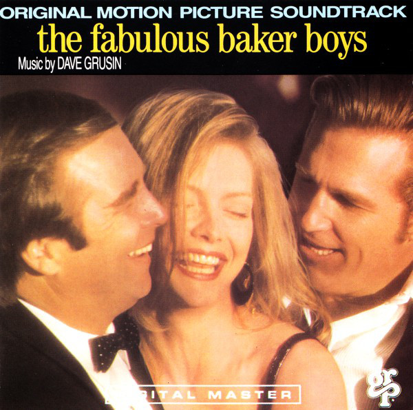 Dave Grusin The Fabulous Baker The Fabulous Baker Boys (Original Motion Picture Soundtrack)