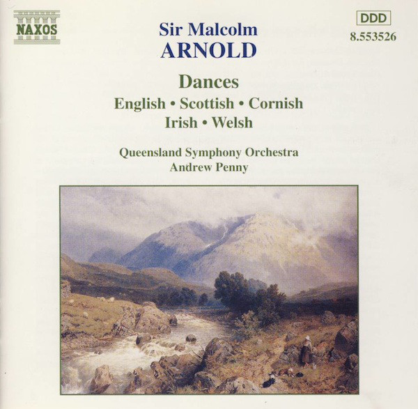 Malcolm Arnold, Queensland Symphony Orchestra, Andrew Penny Dances (English • Scottish • Cornish • Irish • Welsh)