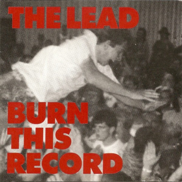 Lead (The) Burn This Record