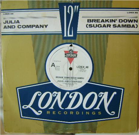 Julia And Company Breakin' Down (Sugar Samba) Vinyl