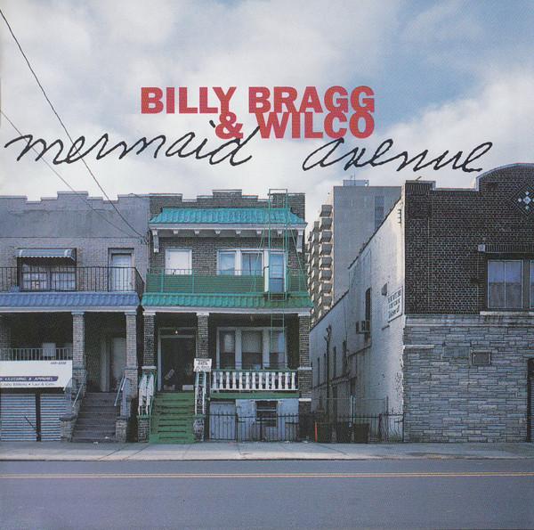 Billy Bragg & Wilco Mermaid Avenue CD