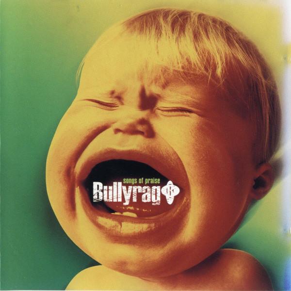 Bullyrag Songs Of Praise CD