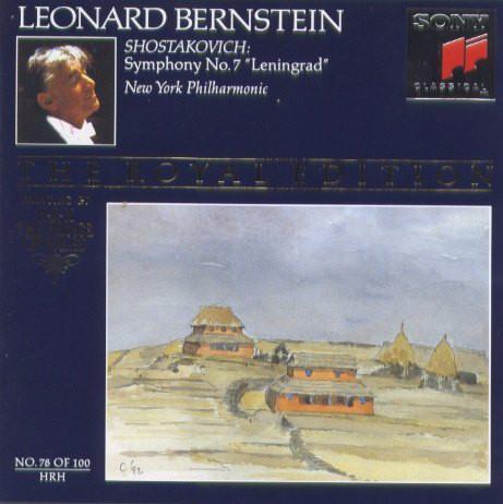 Shostakovich - Leonard Bernstein Symphony No. 7