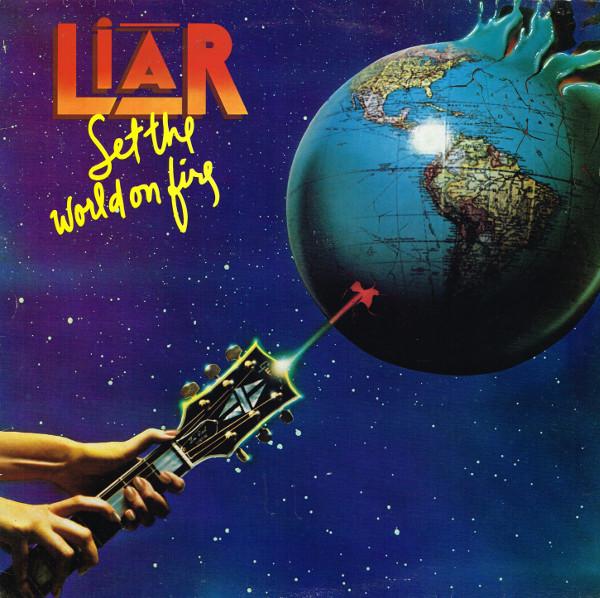 Liar Set The World On Fire