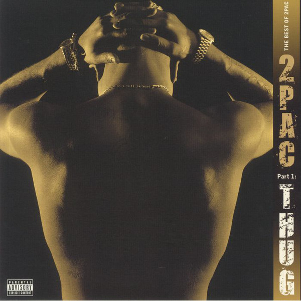 2Pac The Best Of 2Pac - Part 1: Thug Vinyl