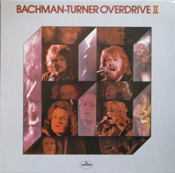 Bachman Turner Overdrive Bachman Turner Overdrive II