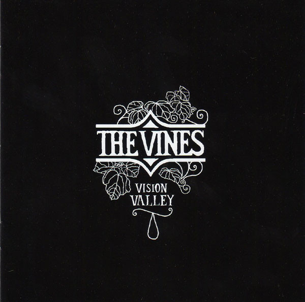 The Vines Vision Valley