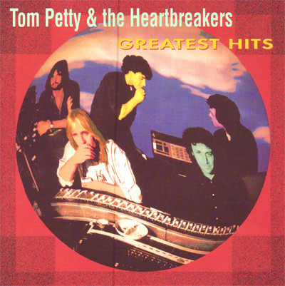 Petty, Tom & The Heartbreakers Greatest Hits