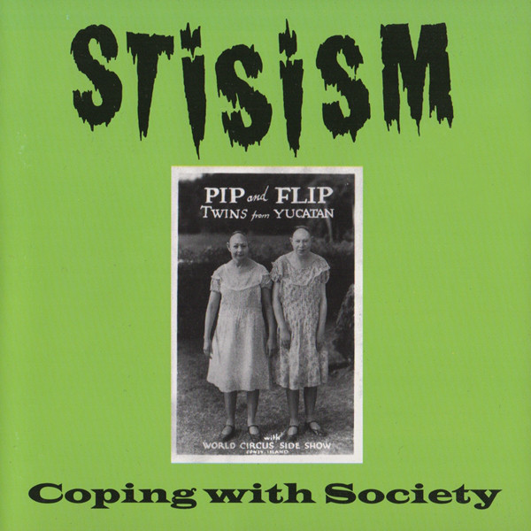 Stisism Coping With Society CD