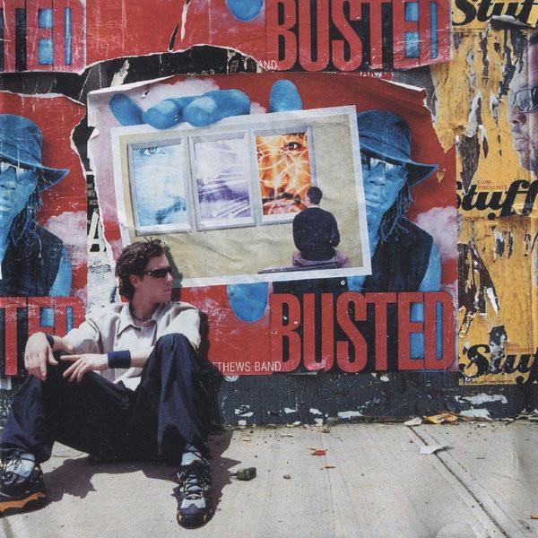 Dave Matthews Band Busted Stuff