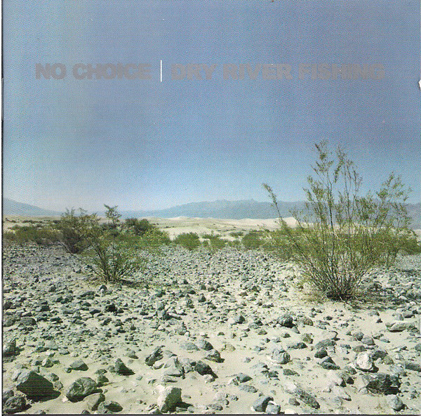 No Choice Dry River Fishing Vinyl