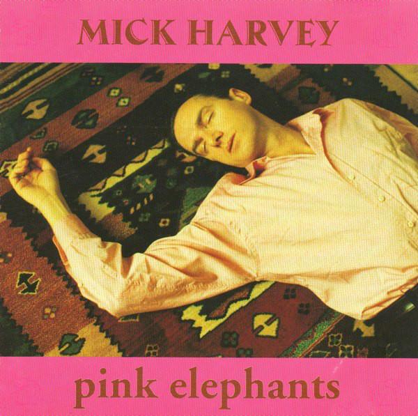 Harvey, Mick Pink Elephants CD