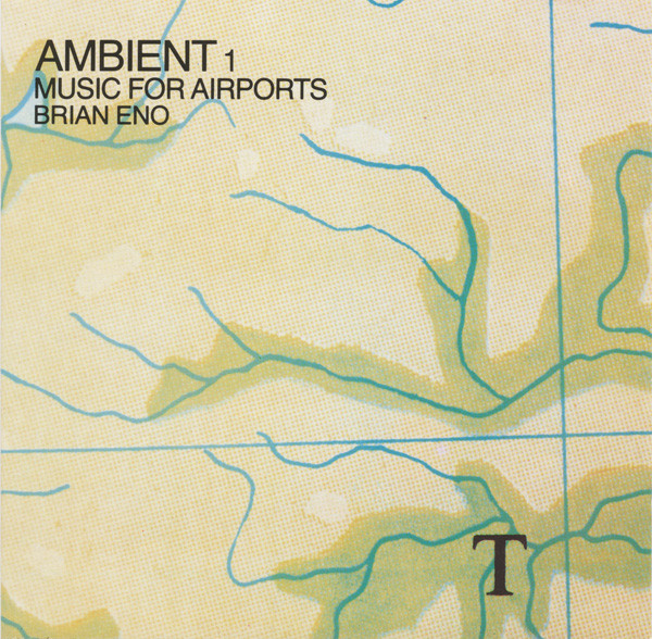 Eno, Brian Ambient 1 - Music For Airports