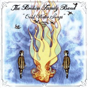 Broken Family Band (The) Cold Water Songs Vinyl