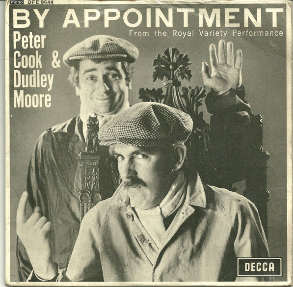 Cook, Peter & Dudley Moore By Appointment