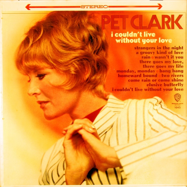 Clark, Petula I Couldn't Live Without Your Love  Vinyl
