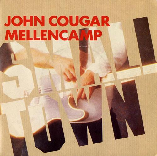 Mellencamp, John Cougar Small Town