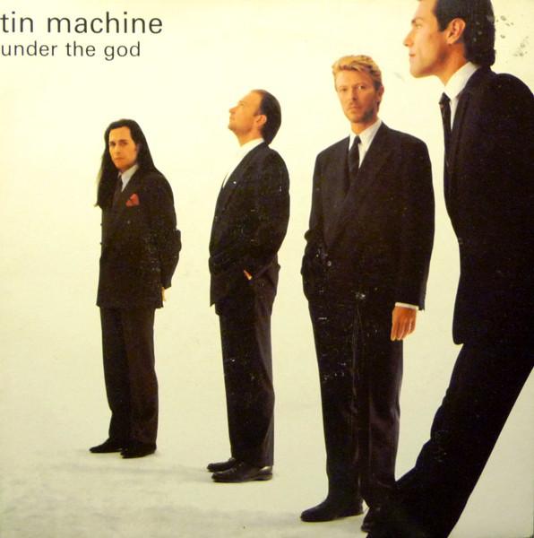 Tin Machine Under the God