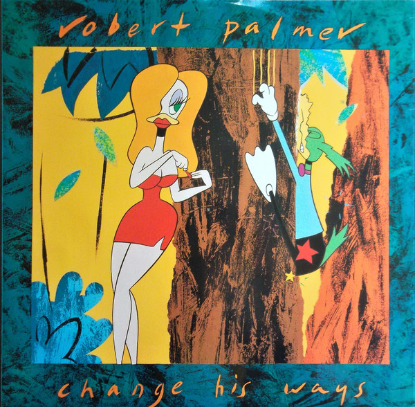 Palmer, Robert Change His Ways Vinyl