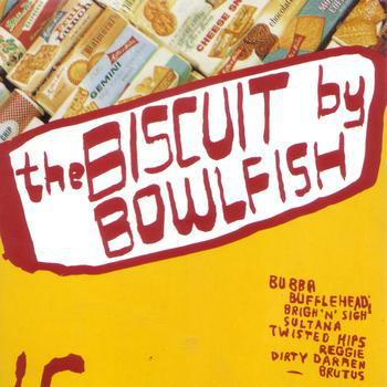 Bowlfish The Biscuit CD