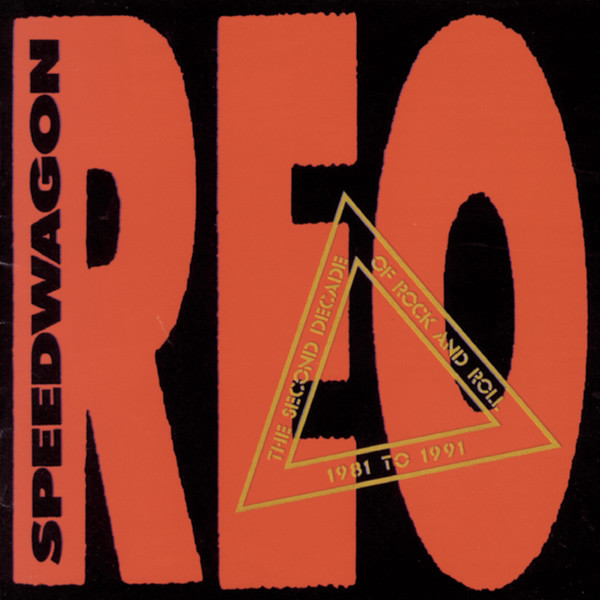 REO Speedwagon The Second Decade of Rock and Roll 1981 to 1991 CD