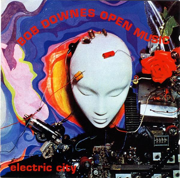 Bob Downes Open Music Electric City CD
