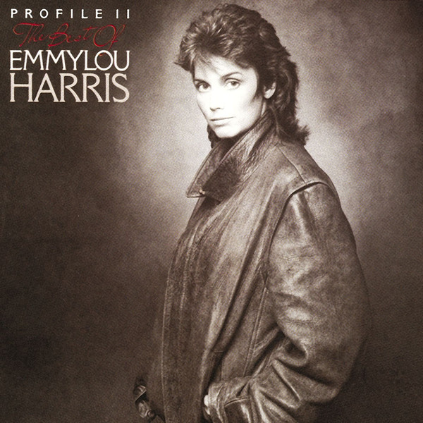 Harris, Emmylou Profile II: The Best Of Emmylou Harris Vinyl