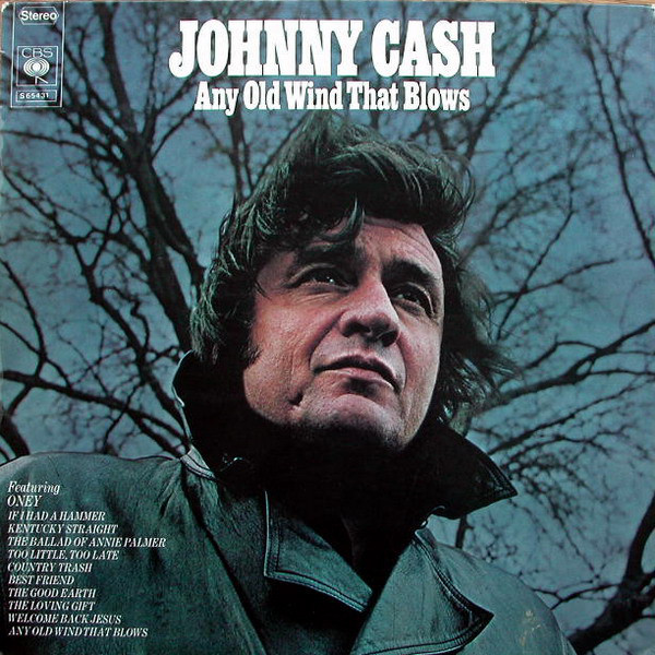 Cash, Johnny Any Old Wind That Blows