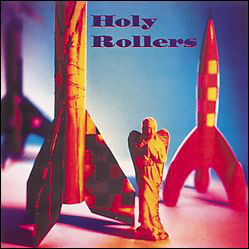 Holy Rollers Holy Rollers CD