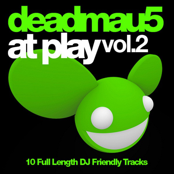 Deadmau5 At Play Vol.2