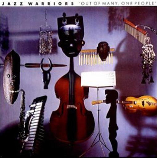 Jazz Warriors  Out Of Many, One People