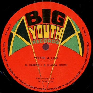 Al Campbell & Chabba Youth / Wreckless Breed You're A Liar / Combination Two Vinyl