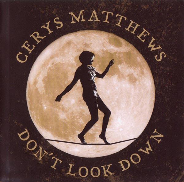 Matthews, Cerys Don't Look Down