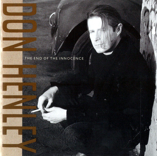 Henley, Don The End Of The Innocence CD