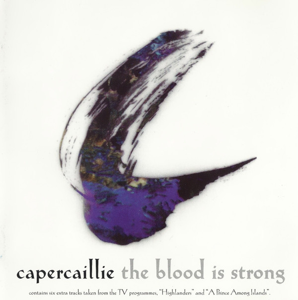 Capercaillie The Blood Is Strong
