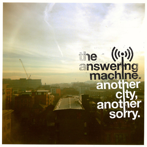 Answering Machine (The) Another City, Another Sorry CD