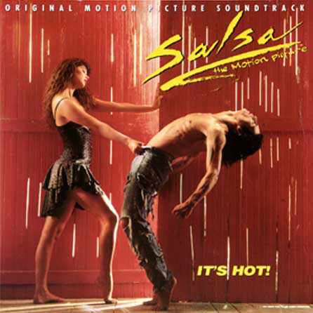 Original Motion Picture Soundtrack Salsa - The Motion Picture