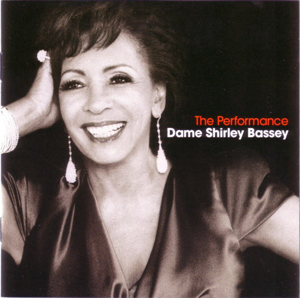 Dame Shirley Bassey The Performance CD