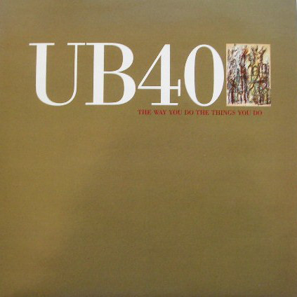 UB40 The Way You Do The Things You Do Vinyl